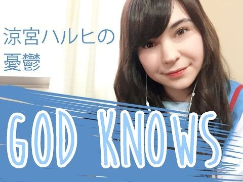 GOD KNOWS ♥ Suzumiya Haruhi no Yuutsu (Cover Español) - YouTube
