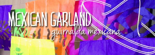 DIY Party: Mexican Garland / Guirnalda Mexicana