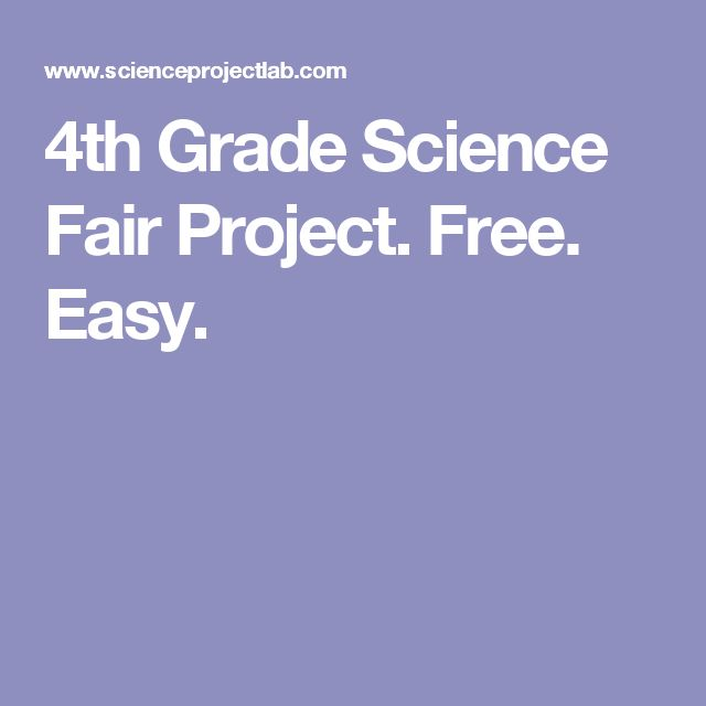 4th Grade Science Fair Project. Free. Easy.