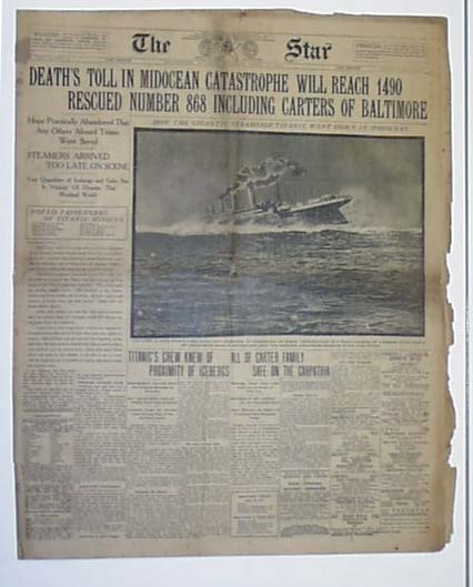 """Historic Newspaper - THE STAR, Baltimore, Maryland, April 16, 1912  """"DEATH'S TOLL IN MIDOCEAN CATASTROPHE WILL REACH 1490. RESCUED NUMBER 868 INCLUDING CARTERS OF BALTIMORE"""""""