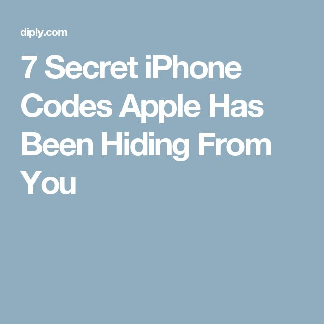 7 Secret iPhone Codes Apple Has Been Hiding From You