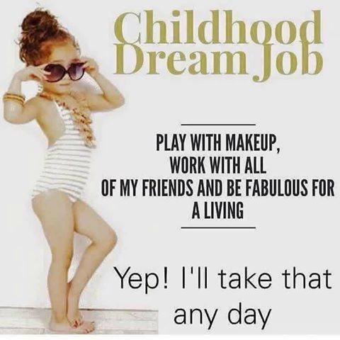 I <3 my job... wana know how you can <3 get to play with make up too.. inbox me or go 2  my website and go to coustermer login on thye right hand sign then sing in click join n your away..   https://www.youniqueproducts.com/account/signin