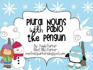 Meet Miss Parker: PLURAL NOUNS with Pablo the Penguin FREEBIE!!! Awesome resource from a great new blogger.