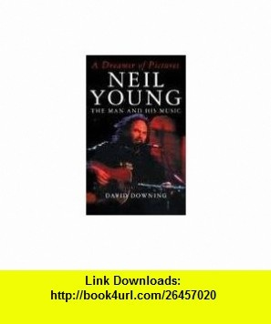 8 best torrent books images on pinterest books book and libri torrent books by 61fso1r see more dreamer of pictures neil young the man 9780747518815 david downing isbn 10 fandeluxe Gallery