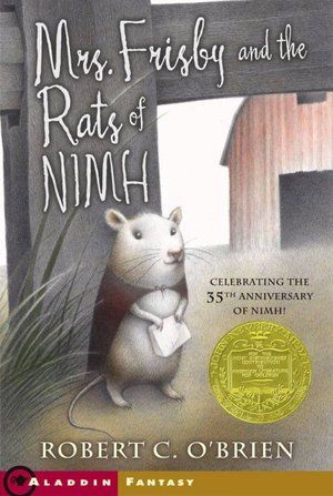 Mrs. Frisby and the Rats of Nimh. grade 4-6.  dekalb library has copies.  http://www.npr.org/2013/08/05/207315023/the-ultimate-backseat-bookshelf-100-must-reads-for-kids-9-14