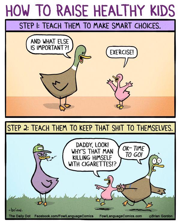 Fowl Language comics- because kids /facepalm - lol