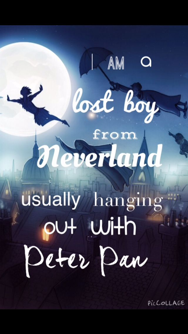 I love Peter Pan more than anything really