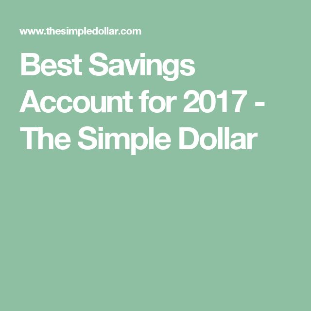 Best Savings Account for 2017 - The Simple Dollar