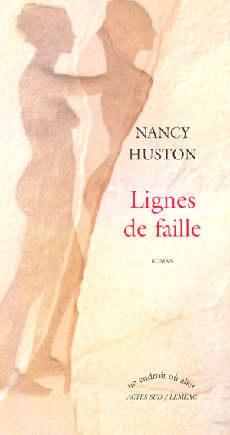 Lignes de faille - Nancy Huston