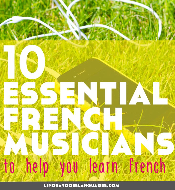 10 Essential French Musicians to Help You Learn French