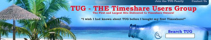TUG - THE Timeshare Users Group - providing the truth about timeshares!  Mentioned by ABC Nightline Report.