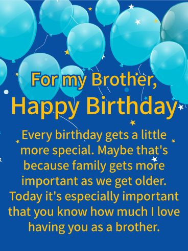 I Love Having You Happy Birthday Wishes Card For Brother When Your