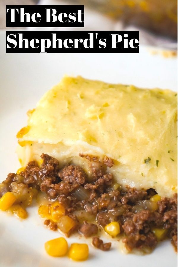 Easy Shepherd S Pie Recipe Using Instant Mashed Potatoes This Hearty Casserole Is An Dinner With Ground Beef Beef Recipes For Dinner Shepherds Pie Recipe Easy