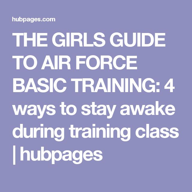 The 25+ best Air force basic training ideas on Pinterest - ways to stay awake