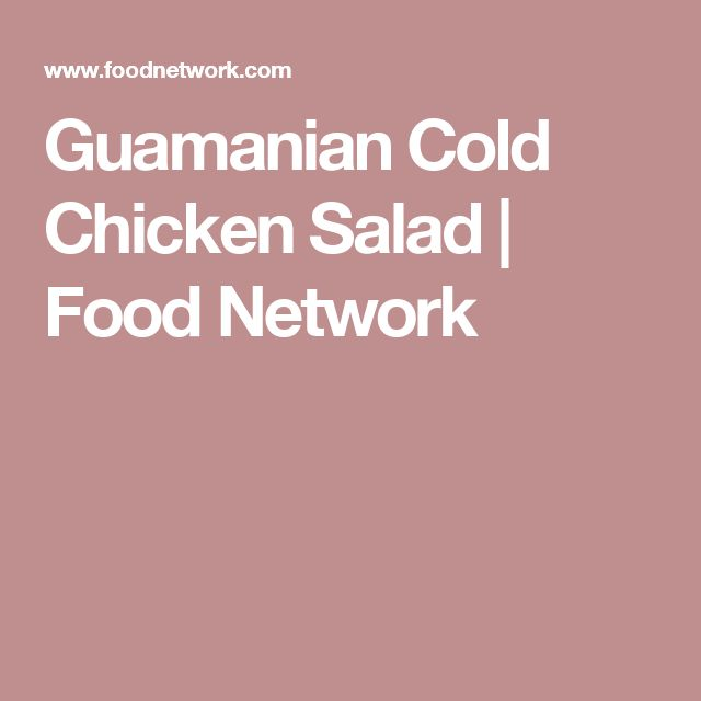 Guamanian Cold Chicken Salad | Food Network