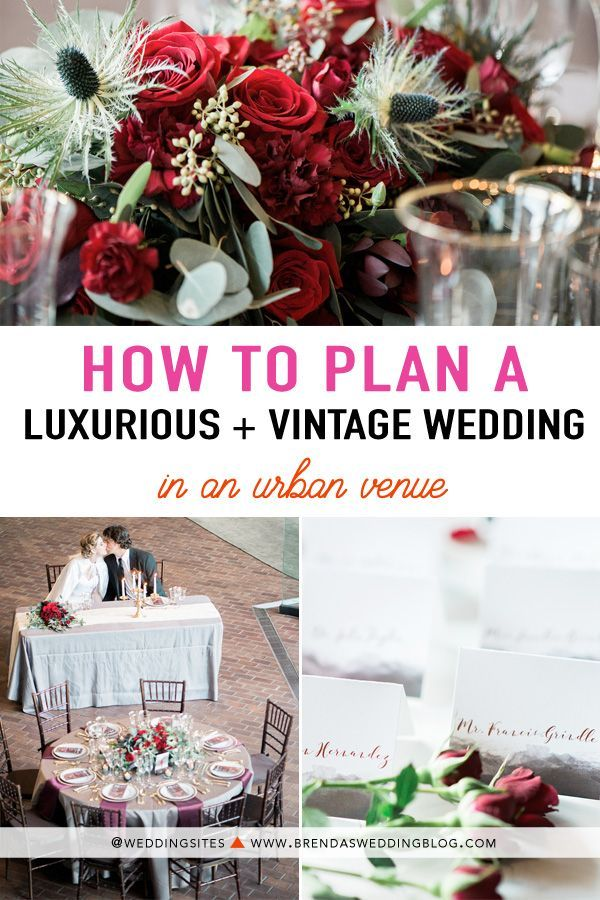 How To Plan A Luxurious And Romantic Vintage Wedding In An Urban