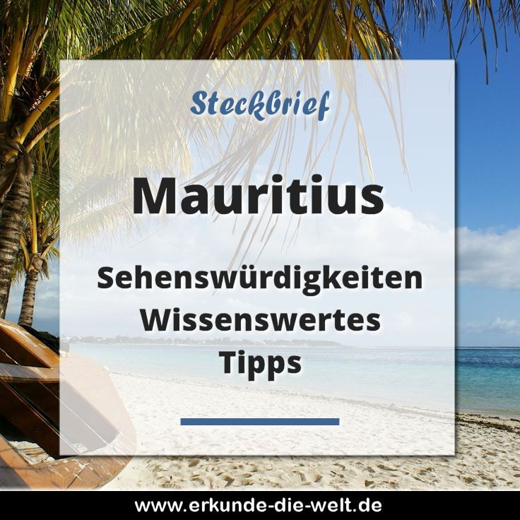 Steckbrief Mauritius Wetter Mauritius Reise Inspiration Und