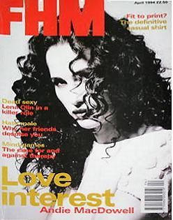 Andie MacDowell - FHM Magazine Cover [United States] (April 1994)