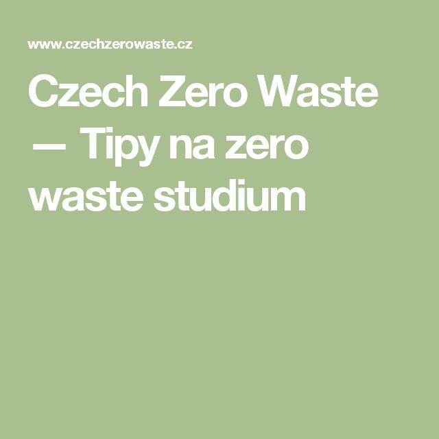 Czech Zero Waste — Tipy na zero waste studium