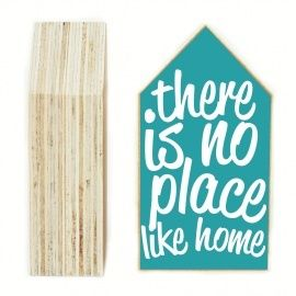 Huisje There is no place like home