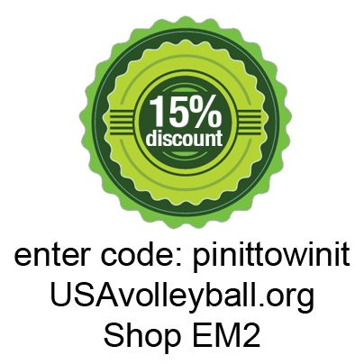 Enter promo code: pinittowinit on USA Volleyball's online store.