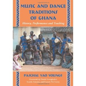 Music and Dance Traditions of Ghana: History, Performance and Teaching (Paperback)  http://howtogetfaster.co.uk/jenks.php?p=0786449926  0786449926
