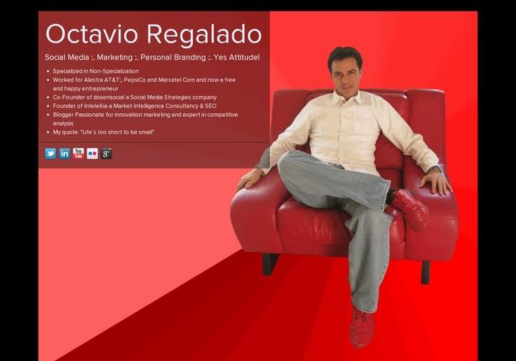 Octavio Regalado's page on about.me – http://about.me/octavioregalado
