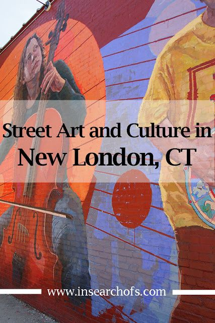 Art and Culture in New London, Connecticut