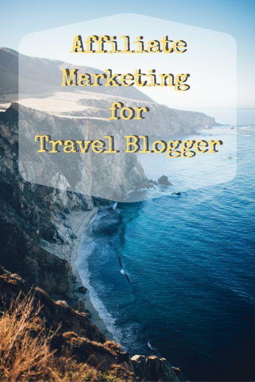Affiliate Marketing for Travel Blogger