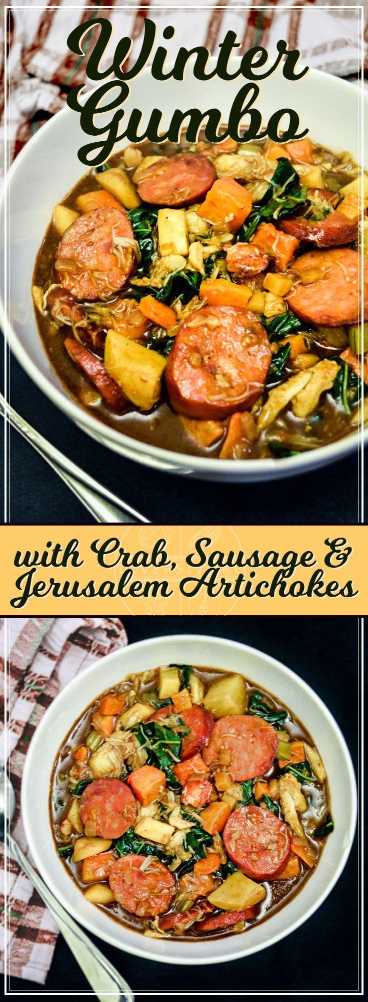 Winter Gumbo With Crab Sunchokes Recipe Andouille Sausage Recipes Chili Recipe Easy Beef Stew Recipe