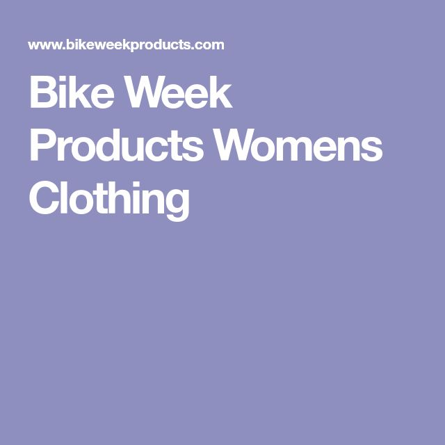 Bike Week Products Womens Clothing