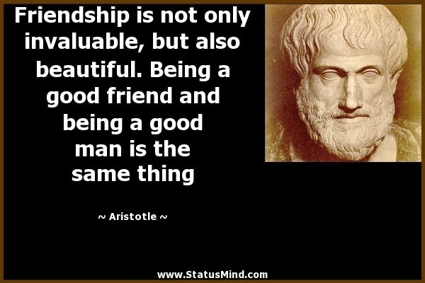 philosophy aristotle and friendship As most people know, aristotle was quite the polymathhis knowledge, or to put it better, his huge curiosity, helped him become an expert in different subjects like logic, science, philosophy.