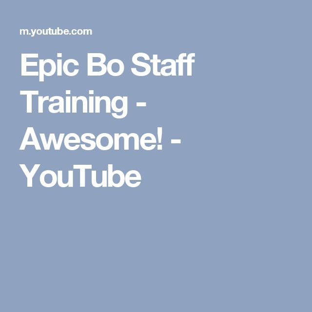 Epic Bo Staff Training - Awesome! - YouTube
