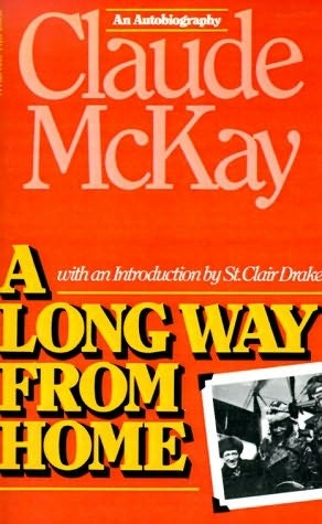 """""""A Long Way From Home"""" by Claude McKay"""