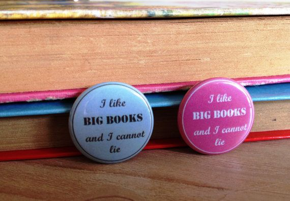 I Like Big Books Pinback Button Badge in Pink or Blue.