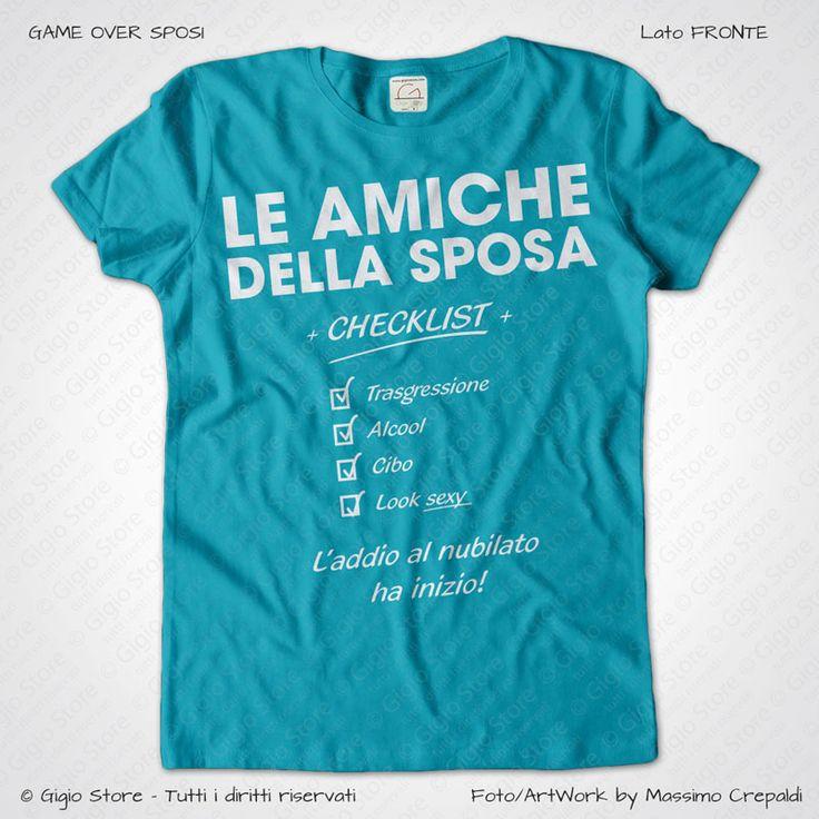 Magliette Addio al Nubilato Amiche della Sposa T-Shirt colore Acqua Azzurra Stampa Personalizzata Bianco Taglia XS, S, M, L, XL