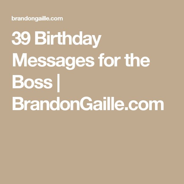 25 Best Ideas About Thanks For Birthday Wishes On: 25+ Best Ideas About Birthday Message For Boss On