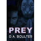 Prey (Kindle Edition)By D.A. Boulter
