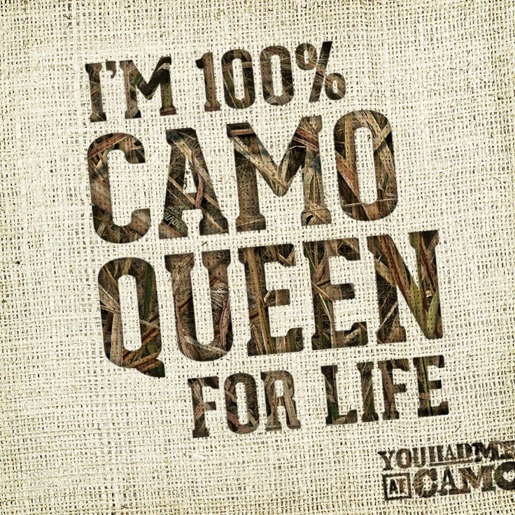 Muddy Girl Cell Phone Wallpaper The 25 Best Camo Quotes Ideas On Pinterest Country Girl