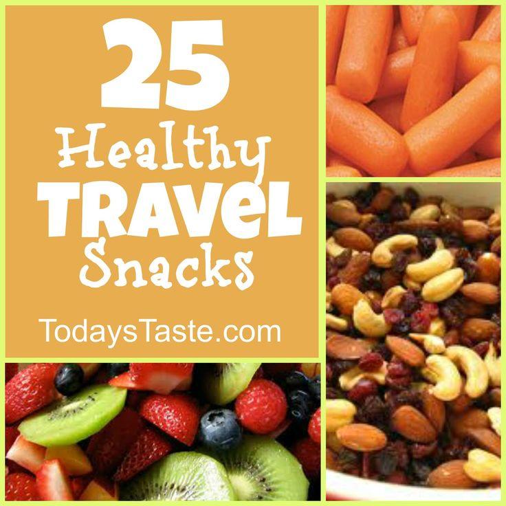 Today's Taste: 25 Healthy Travel Snacks