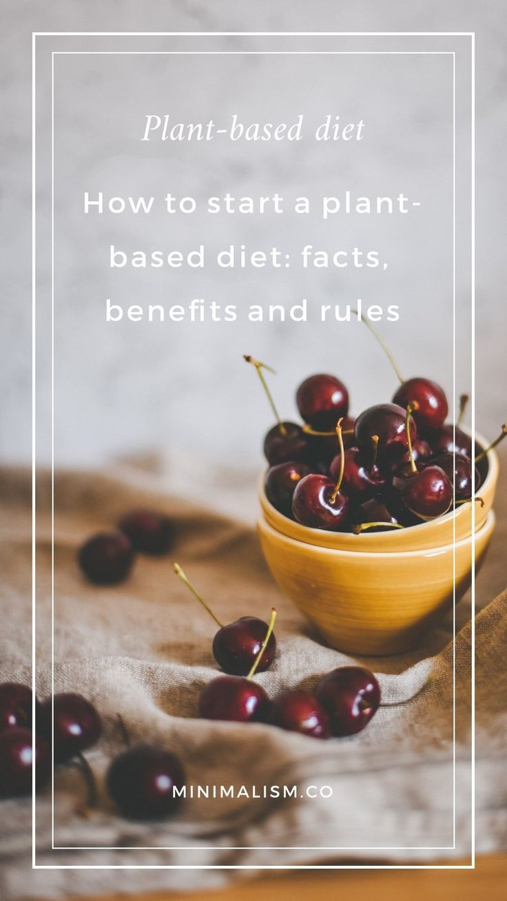 How to start a plantbased diet facts benefits pros and
