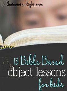 I have really been interested in object lessons lately. They're memorable, fun…