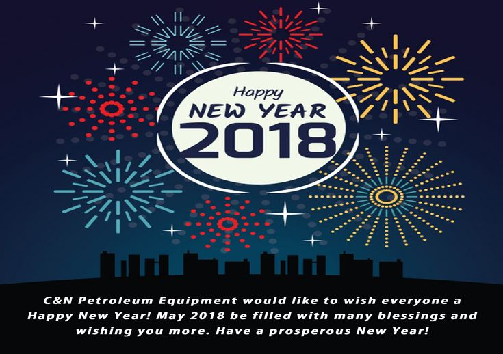 C&N Petroleum Equipment would like to wish everyone a Happy New year! 🎉🍾 C&N's team is now back & ready to provide the best solutions for you. 👌✅