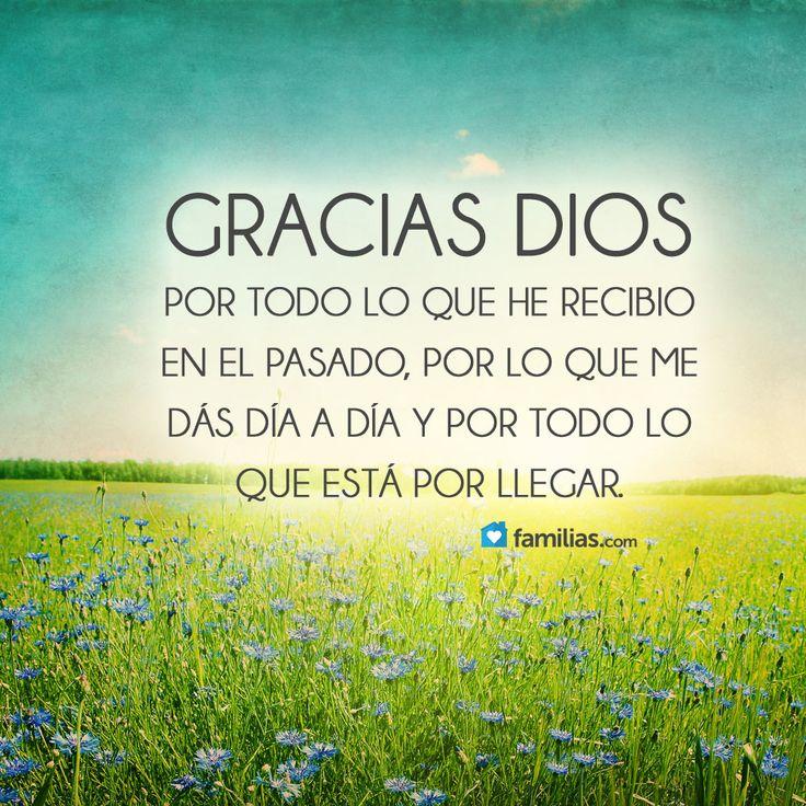 Gracias Dios por todo lo que me das