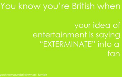 You know youre british when ...