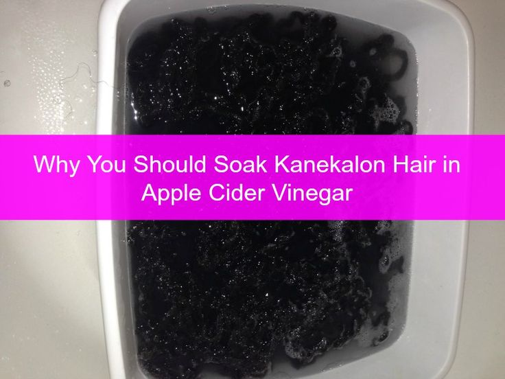 Get the Itch out of Synthetic Hair:|| Why You Should Soak Kanekalon Hair in Apple Cider Vinegar