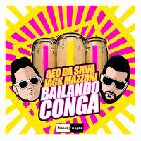 "RADIO   CORAZÓN  MUSICAL  TV: GEO DA SILVA & JACK MAZZONI: ""BAILANDO CONGA"" [DAN..."
