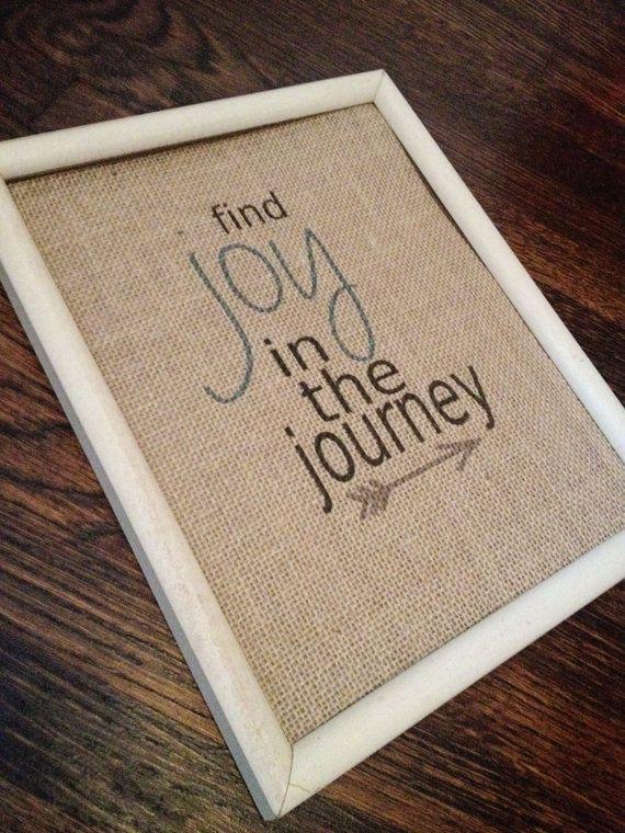 find joy in the journey arrow burlap sign
