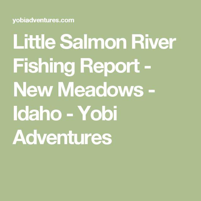 Little Salmon River Fishing Report - New Meadows - Idaho - Yobi Adventures