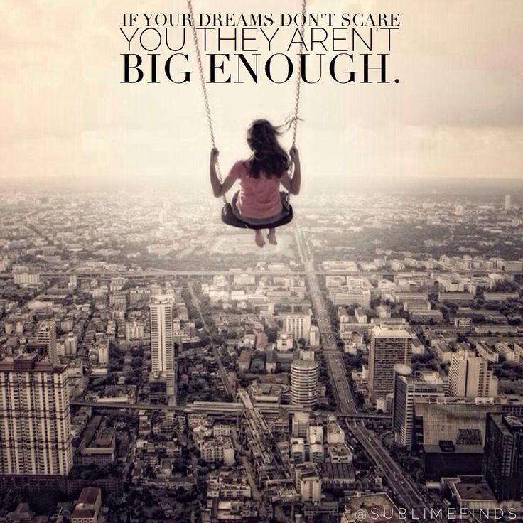 Emotion Wallpaper With Quotes If Your Dreams Don T Scare You They Aren T Big Enough